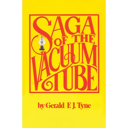 Saga of the Vacuum Tube - a History image 1