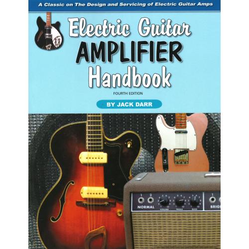 Electric Guitar Amplifier Handbook, fourth edition image 1