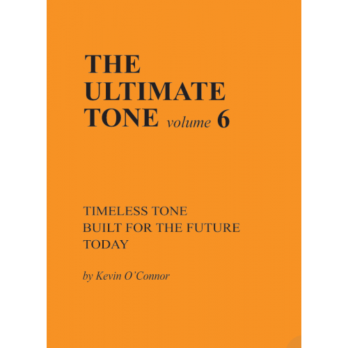 The Ultimate Tone, Volume 6, Timeless Tone Built for the Future Today image 1