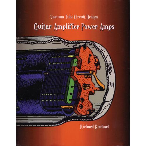 Vacuum Tube Circuit Design: Guitar Amplifier Poweramps image 1