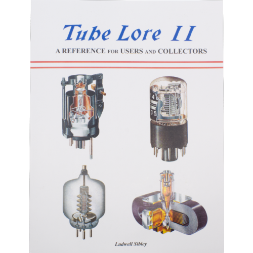 Tube Lore II, A Reference for Users and Collectors, 2nd Edition image 1